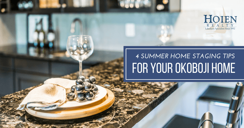 Summer home staging tips for Okoboji homes